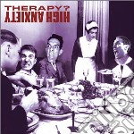 Therapy ? - High Anxiety cd musicale di Therapy ?