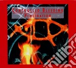 Controlled Bleeding - Penetration cd musicale di Bleeding Controlling
