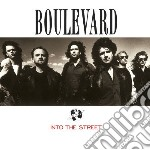 Boulevard - Into The Street cd musicale di Boulevard