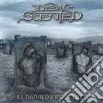 Dew-scented - Ill-natured & Innoscent cd musicale di Dew-scented