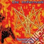 De Infernali - Symphonia De Infernali cd musicale di Infernali De