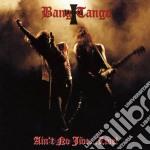 Bang Tango - Ain T No Jive Live ! cd musicale di Tango Bang