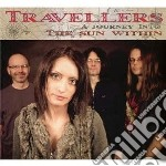 Travellers - A Journey Into The Sun W cd musicale di Travellers