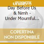 Under mournful horizons cd musicale di Day before us & nimh