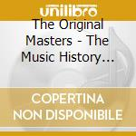 The Original Masters - The Music History Vol.7 cd musicale di The original masters