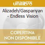 Endless vision cd musicale di Bjivan Gasparayn