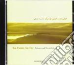 Aligholi Mohammadreza - So Close, So Far cd musicale di Mohammadreza Aligholi