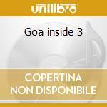 Goa inside 3 cd musicale