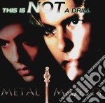 Metal Majesty - This Is Not A Drill cd musicale