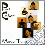 Patrik Carlsson - Melodic Travel cd musicale