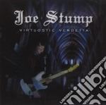 Joe Stump - Virtuostic Vendetta cd musicale di Joe Stump