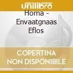 Horna - Envaatgnaas Eflos cd musicale di Horna