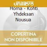 Horna - Kohti Yhdeksan Nousua cd musicale di Horna