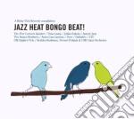 Jazz Heat Bongo Beat cd musicale di Artisti Vari