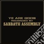 (LP VINILE) Ye are gods (colored vinyl) lp vinile di Assembly Sabbath