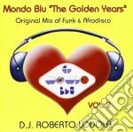 Roberto Lodola D.j. - Mondo Blu The Golden Years 2 cd musicale di Roberto lodola d.j.