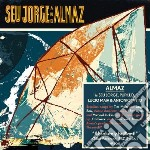 Seu Jorge And Almaz - Seu Jorge And Almaz cd musicale di Seu and almaz Jorge