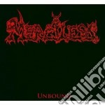 UNBOUND cd musicale di MERCILESS