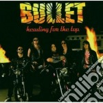 HEADING FOR THE TOP cd musicale di BULLET