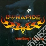 Bonafide - Something Dripping cd musicale di BANAFIDE