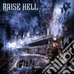 Raise Hell - City Of The Damned cd musicale di Hell Raise