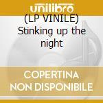(LP VINILE) Stinking up the night lp vinile