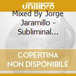 SUBLIMINAL WINTER SESSIONS 3 cd musicale di ARTISTI VARI