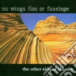 The otherside of the sky cd musicale di No wings fins or fus