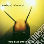 Two tier water skier cd musicale di Mo-ho-bish-o-pi