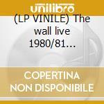 (LP VINILE) The wall live 1980/81 picture disc lp vinile