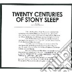 Twenty centuries of stony sleep cd musicale di Artisti Vari