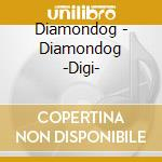 Diamondog cd musicale