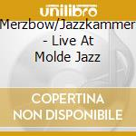 Live at molde jazz cd musicale
