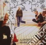 CD - FLOREBIUS - HOUSE OF FLOUR cd musicale di FLOREBIUS