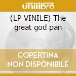 (LP VINILE) The great god pan lp vinile di Spirits of the dead