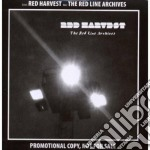 Red Harvest - The Red Line Archives cd musicale di Harvest Red