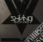 (LP VINILE) Blackjazz lp vinile di SHINING