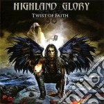 Highland Glory - Twist Of Faith cd musicale di Glory Highland