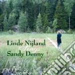 Linde Nijland - Sings Sandy Danny cd musicale di LINDE NIJLAND
