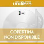 II=I cd musicale di ANDROMEDA