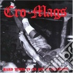 Hard times in an age... cd musicale di Cro-mags