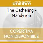 MANDYLION cd musicale di GATHERING