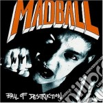 Madball - Ball Of Destruction cd musicale di Madball