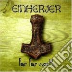 Einherjer - Far Far North cd musicale di Einherjer
