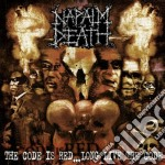 Napalm Death - The Code Is Red ...Long Live The Code cd musicale