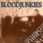 Bloodjunkies - Maladies cd musicale di BLOODJUNKIES