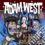 West Adam - Hi Balls Are Rolling cd musicale di WEST ADAM