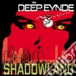 Eynde Deep - Shadowland cd musicale di DEEP EYNDE
