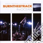 Burn The 8 Track - The Ocean cd musicale di BURN THE 8 TRACK