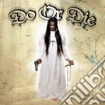 Do Or Die - Tradition cd musicale di Do or die